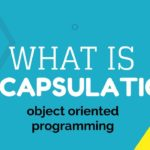 What is Encapsulation? demonstrated